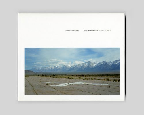 "Book: ""Manzanar [Architecture Double] by Andrew Freeman"